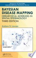 Bayesian Disease Mapping
