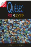 Québec: État et Société, Tome 1