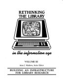 Rethinking the Library in the Information Age