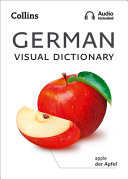 German Visual Dictionary A Photo Guide To Everyday Words And Phrases In German Collins Visual Dictionary