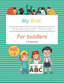My First Alphabet Book For Toddlers 3 5 Years Old
