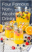 Four Famous Non Alcoholic Drinks Recipes From Australia
