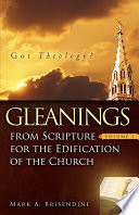 Gleanings From Scripture For The Edification Of The Church