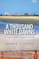 A Thousand White Dawns Pdf/ePub eBook