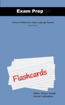 Exam Prep Flash Cards for Research Methods in Sign Language