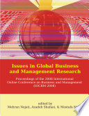 Issues in Global Business and Management Research: Proceedings of the 2008 International Online Conference on Business and Management (IOCBM 2008)