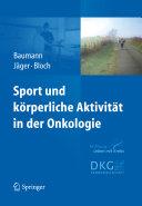 Sport und körperliche Aktivität in der Onkologie