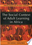 The Social Context of Adult Learning in Africa