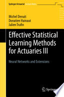 Effective Statistical Learning Methods for Actuaries III