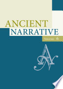 Ancient Narrative Volume 6