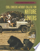 Cool Careers Without College For Nature Lovers
