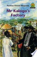 Books - Junior African Writers Series Lvl 2: Mr Kalogos Factory | ISBN 9780435891756