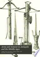 Arms and Armour in Antiquity and the Middle Ages Book