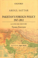Pakistan S Foreign Policy 1947 2012