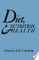 Diet  Nutrition  and Health Book PDF