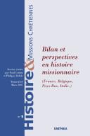 Bilan et perspectives en histoire missionnaire (France, Belgique, Pays-Bas, Italie)