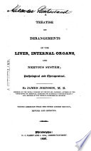 A Treatise on Derangements of the Liver  Internal Organs  and Nervous System