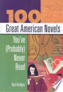 100 Great American Novels You ve  probably  Never Read
