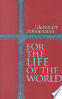 For the Life of the World Book