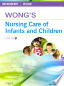 Wong's Nursing Care of Infants and Children - Text and Simulation Learning System Package