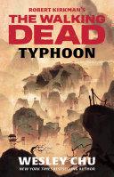Robert Kirkman's The Walking Dead: Typhoon Pdf/ePub eBook