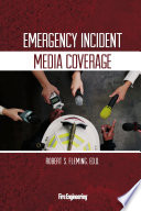 Emergency Incident Media Coverage Book PDF