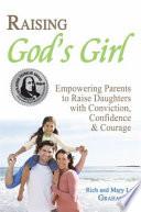 Raising God's Girl -BENJAMIN FRANKLIN SILVER AWARD WINNER