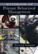 Handbook of Primate Behavioral Management Book