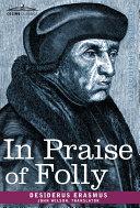 In Praise of Folly Book
