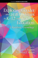 Exploring gender and LGBTQ issues in K-12 and teacher education: a rainbow assemblage