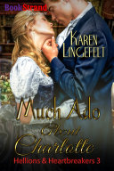 Much Ado About Charlotte [Hellions & Heartbreakers 3] Pdf