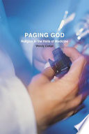 """""""Paging God: Religion in the Halls of Medicine"""" by Wendy Cadge"""