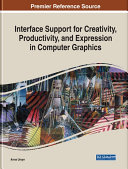 Interface Support for Creativity  Productivity  and Expression in Computer Graphics
