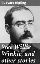 Pdf Wee Willie Winkie, and other stories Telecharger