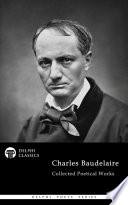 Delphi Collected Poetical Works Of Charles Baudelaire Illustrated