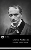 Pdf Delphi Collected Poetical Works of Charles Baudelaire (Illustrated) Telecharger