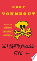 Slaughterhouse Five Or the Children's Crusade