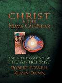 Christ   The Maya Calendar