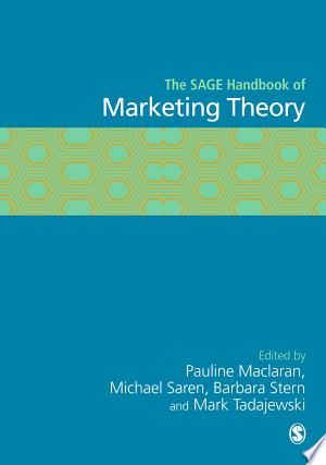 Download The SAGE Handbook of Marketing Theory Free Books - Dlebooks.net
