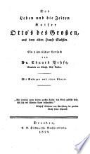Das Leben und die Zeiten Kaiser Otto's des Grossen