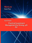 Exam Prep for Practical Investment Management by Strong  4th Ed