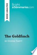 The Goldfinch by Donna Tartt  Book Analysis