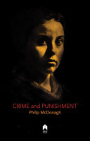 Crime and punishment: after Fyodor Dostoevsky