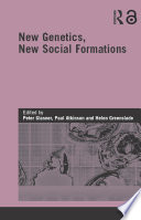 New Genetics, New Social Formations