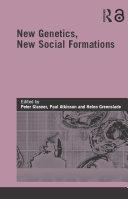 New Genetics  New Social Formations