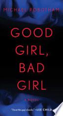 Good Girl  Bad Girl Book PDF