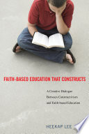 Faith Based Education That Constructs
