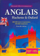 The Oxford-Hachette French Dictionary / Le Grand Dictionnaire Hachette-Oxford