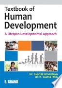 Textbook of Human Development – A Lifespan Development Approach