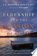 Eldership and the Mission of God